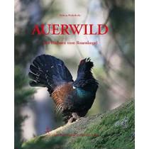 Auerwild - Die Hahnen vom Rosenkogel